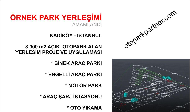 Açık Otopark Çalışması - Kadiköy